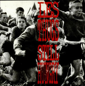 Still Angry Still Hungry - Vinile LP di Les Thugs