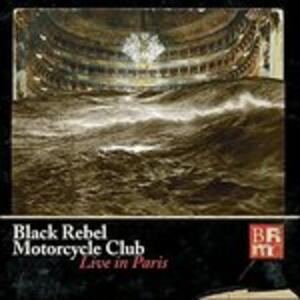 Live in Paris - Vinile LP di Black Rebel Motorcycle Club