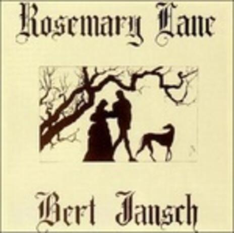 Rosemary Lane - Vinile LP di Bert Jansch
