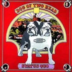Dog of Two Heads - Vinile LP di Status Quo