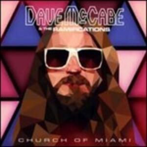Church of Miami - Vinile LP di Dave McCabe,Ramifications