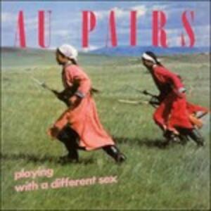 Playing with a Different Sex - Vinile LP di Au Pairs