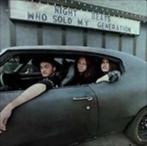 Who Sold My Generation - Vinile LP di Night Beats