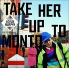 Take Her Up to Monto - CD Audio di Roisin Murphy