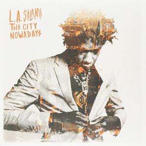 City Nowadays - Vinile 7'' di L.A. Salami