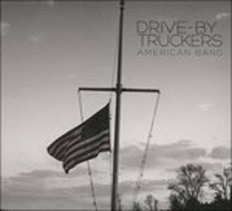 American Band - Vinile LP di Drive by Truckers