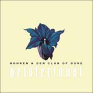 Geisterfaust - Vinile LP di Bohren & Der Club of Gore