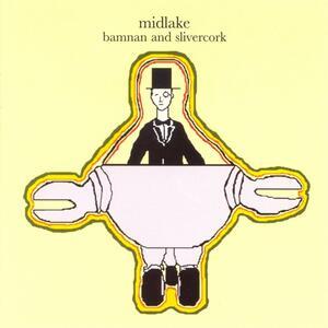 Bamnan and Slivercork - Vinile LP di Midlake