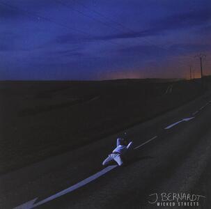 J Bernardt - Wicked Streets - on Fire - Vinile 7''