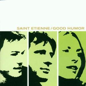 Good Humor - Vinile LP di Saint Etienne