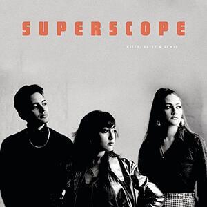 Superscope - Vinile LP di Kitty Daisy & Lewis