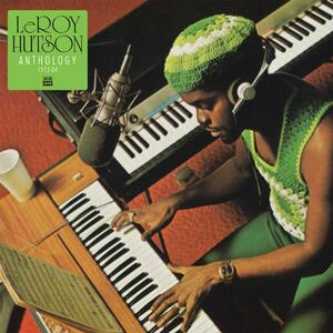 Anthology 1972-1984 - Vinile LP di Leroy Hutson