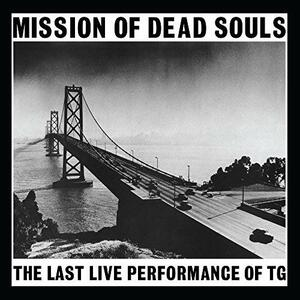 Misson of Dead Souls - Vinile LP di Throbbing Gristle