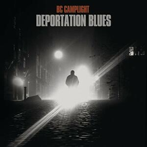 Deportation Blues - Vinile LP di B.C. Camplight
