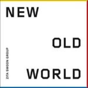 New Old World - Vinile LP di Zita Swoon