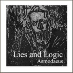 Lies And Logic - Vinile LP di Asmodaeus