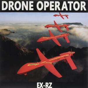 Ex Rz - Drone Operator - Vinile 7''