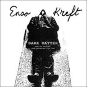 Dark Matter - Vinile LP di Enzo Kreft