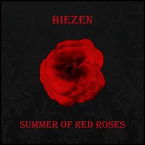 Summer of Red Roses - Vinile LP + CD Audio di Biezen