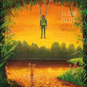 Gentle Intruder - Vinile LP di Slow Pilot