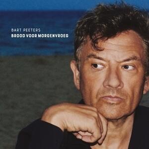 Brood Voor - Vinile LP + CD Audio di Bart Peeters