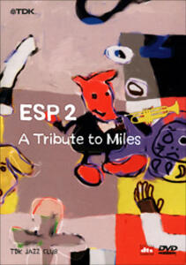Esp 2. A Tribute to Miles - DVD