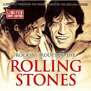 Rockin' Roots of the Rolling Stone - Vinile LP di Rolling Stones