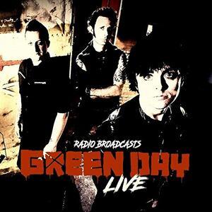 Live Radio Broadcasts - Vinile LP di Green Day
