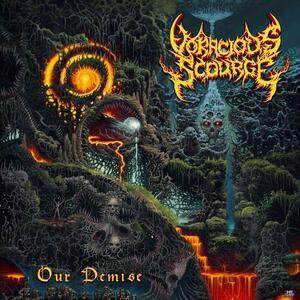 Our Demise - Vinile LP di Voracious Scourge