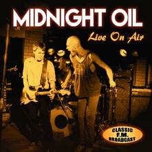 Live on Air - CD Audio di Midnight Oil