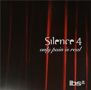 Only Pain Is Real - Vinile LP di Silence 4