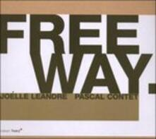 Freeway - CD Audio di Joelle Leandre