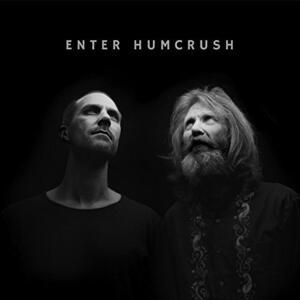 Enter Humcrush - Vinile LP di Humcrush