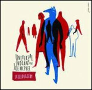 Skullduggery - Vinile LP di Universal Indians +