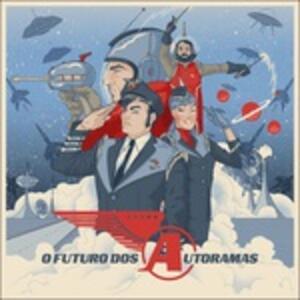 O Futuro Dos Autoramas - Vinile LP di Autoramas
