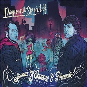 Soundz of Squeeze - Vinile LP di Dapunksportif