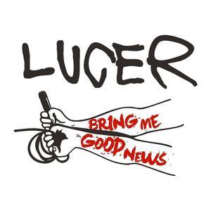 Bring Me Good News - Vinile LP di Lucer