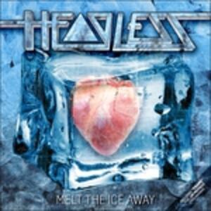 Melt the Ice Away - Vinile LP di Headless