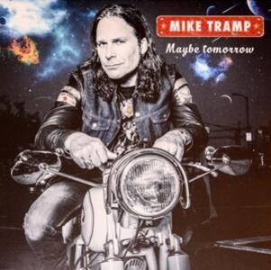 Maybe Tomorrow - Vinile LP di Mike Tramp