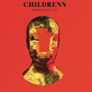 International Exit - Vinile LP di Childrenn