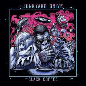 Black Coffee (Coloured Vinyl) - Vinile LP di Junkyard Drive