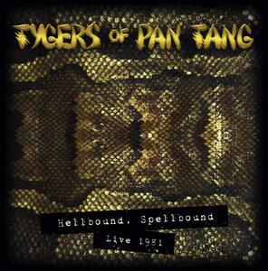 Hellbound Spellbound '81 - Vinile LP di Tygers of Pan Tang
