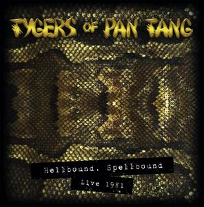 Hellbound Spellbound '81 (Special Box Set Edition) - Vinile LP + CD Audio di Tygers of Pan Tang