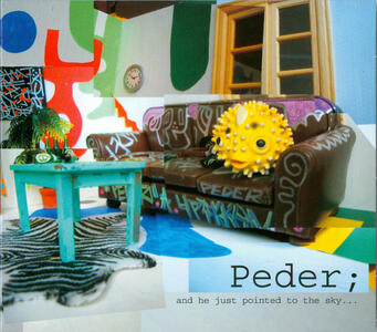 And He Just Pointed to the Sky... - Vinile LP di Peder