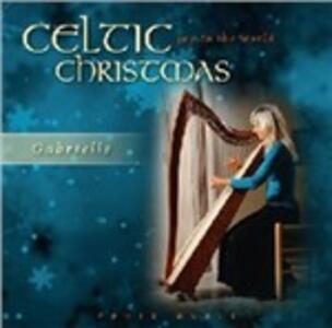 Celtic Christmas. Joy to the World - Vinile LP di Gabrielle