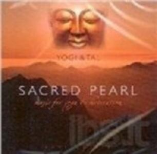 Sacred Pearl. Music for Yoga & Meditation - Vinile LP di Tal,Yogi