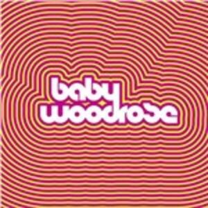 Baby Woodrose - Vinile LP di Baby Woodrose
