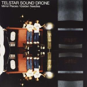Telstar Sound Drone - Mirror Pieces - Vinile 7''