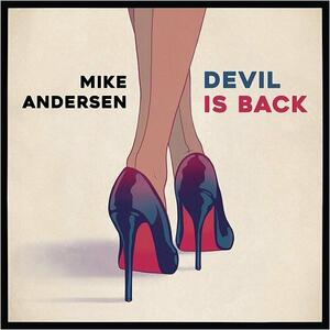 Devil Is Back - Vinile LP di Mike Andersen