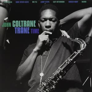 Trane Time - Vinile LP di John Coltrane